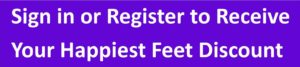 Click to Sign up or Register for Happiest Feet