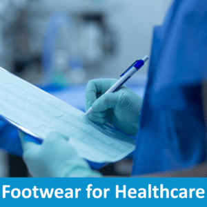 Footwear for Healthcare