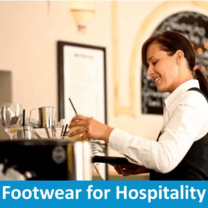 Footwear for Hospitality